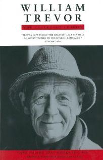 William Trevor William Trevor: The Collected Stories the Collected Stories