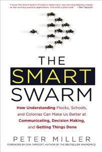 The Smart Swarm: How Understanding Flocks