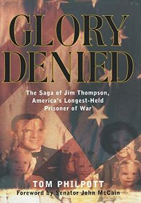 GLORY DENIED: The Saga of Jim Thompson