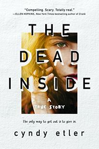 The Dead Inside: A True Story