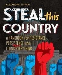 Steal This Country: A Handbook for Resistance