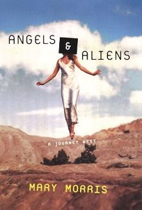 Angels & Aliens: A Journey West