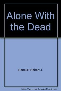 Alone with the Dead