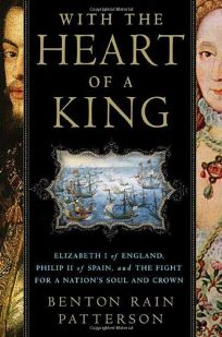 With the Heart of a King: Elizabeth I of England