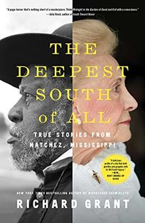 The Deepest South of All: True Stories from Natchez