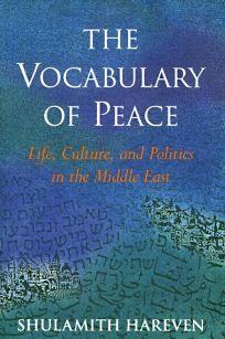 The Vocabulary of Peace: Life