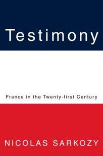 Testimony: France in the Twenty-First Century