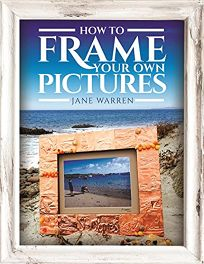 How to Frame Your Own Pictures