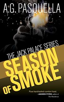 Season of Smoke: The Jack Palace Series