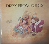 Dizzy from Fools