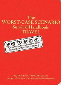 THE WORST-CASE SCENARIO TRAVEL HANDBOOK
