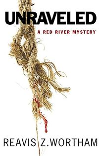 Unraveled: A Red River Mystery