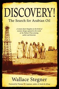 Discovery!: The Search for Arabian Oil