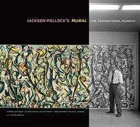 Jackson Pollocks Mural: The Transitional Moment