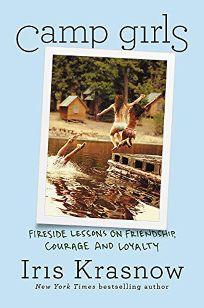 Camp Girls: Fireside Lessons on Friendship