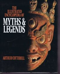 MacMillan Illustrated Encyclopedia of Myths and Legends
