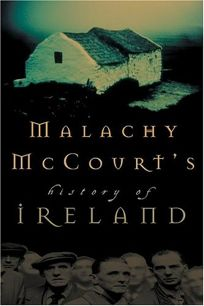MALACHY MCCOURTS HISTORY OF IRELAND