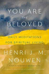 You Are Beloved: Daily Meditations on Spiritual Living