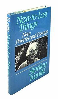 Next-To-Last Things: New Poems and Essays