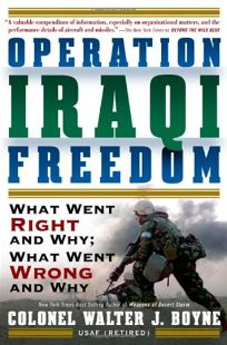 Operation Iraqi Freedom: What Went Right
