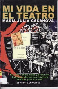 Mi Vida en el Teatro = Mu Life in the Theater