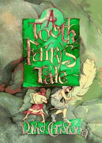 A Tooth Fairys Tale