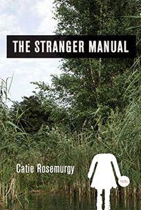 The Stranger Manual