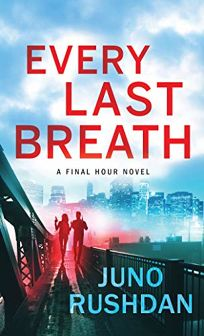 Every Last Breath Final Hour #1