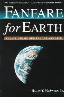 Fanfare for Earth: The Origin of Our Planet and Life