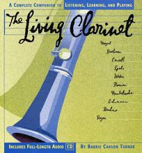 The Living Clarinet: A Complete Guide to Listening