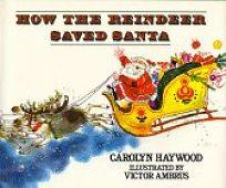 How the Reindeer Saved Santa