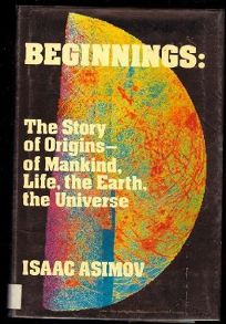 Beginnings: The Story of Origins--Of Mankind