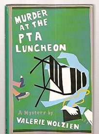 Murder at the PTA Luncheon