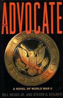 The Advocate: A Novel of World War II