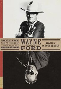 Wayne and Ford: The Films