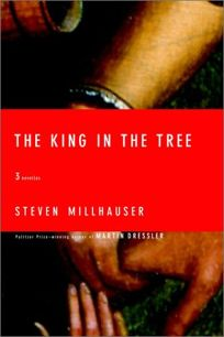 THE KING IN THE TREE: Three Novellas