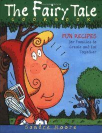 Fun Family Fairytale Cookbook