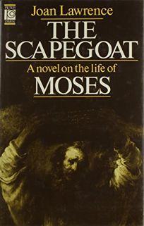 Scapegoat: A Novel on the Life of Moses