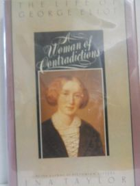 A Woman of Contradictions: The Life of George Eliot