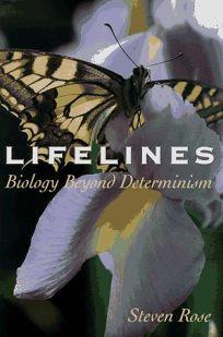 Lifelines: Biology Beyond Determinism