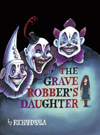 The Grave Robbers Daughter