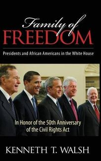 Family of Freedom: Presidents and African-Americans in the White House