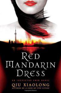 Red Mandarin Dress: An Inspector Chen Novel
