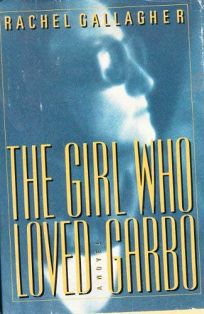 Girl Who Loved Garbo