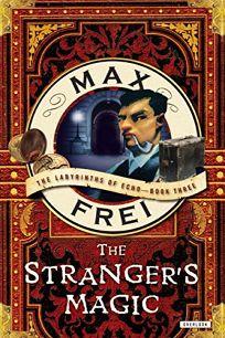 The Stranger's Magic