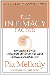 THE INTIMACY FACTOR: The Ground Rules for Overcoming Obstacles to Truth