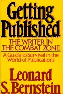 Getting Published: The Writer in the Combat Zone