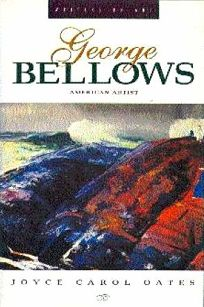 George Bellows: American Artist