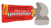 Who Uses a Hammer?