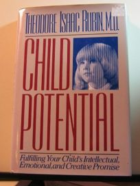 Child Potential: Fulfilling Your Childs Intellectual